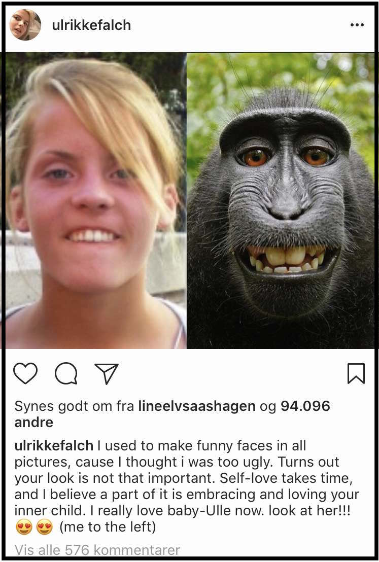 Ulrikke Falch. Norsk skuespiller. Medvirkede i tv-serien SKAM. Hun inspirerer til selvværd, selvaccept og mangfoldighed på Instagram.