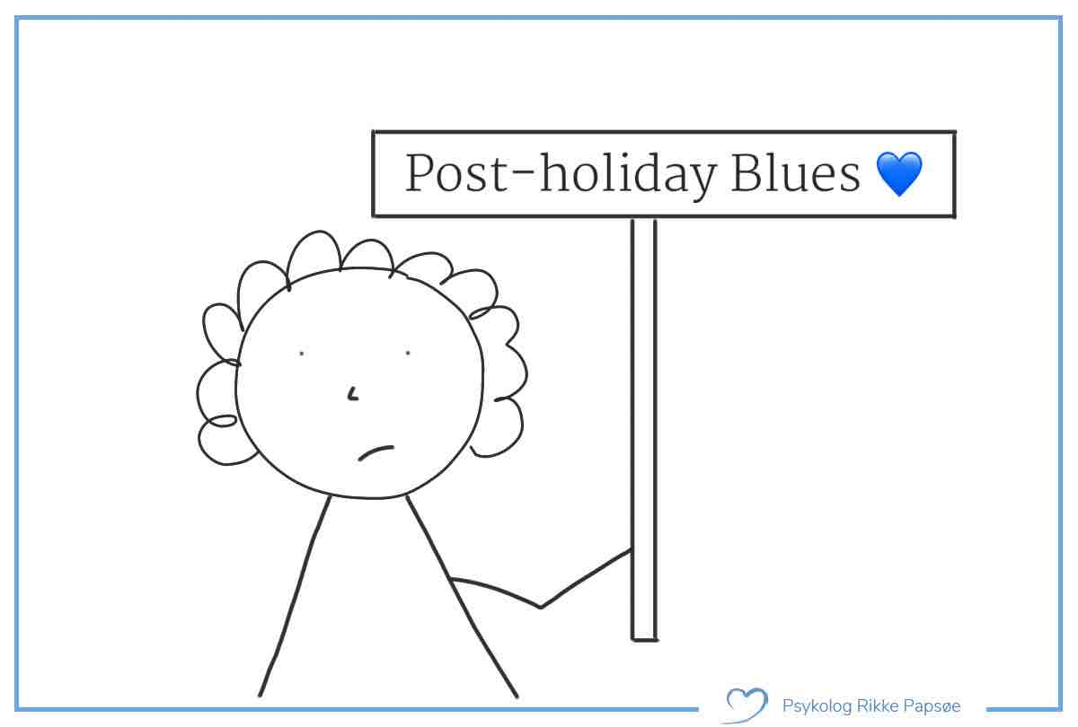 Post-holiday Blues – og hvordan du skal reagere på den
