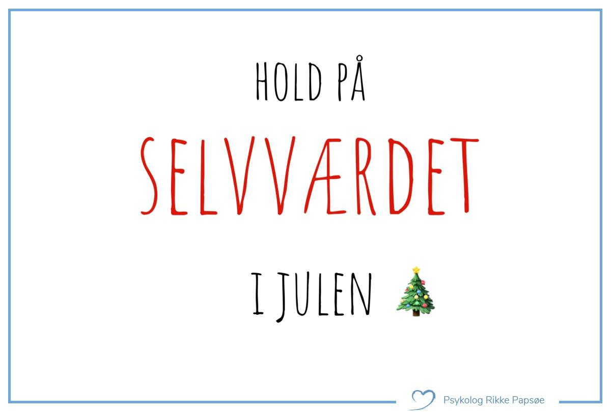 Hold på selvværdet i julen
